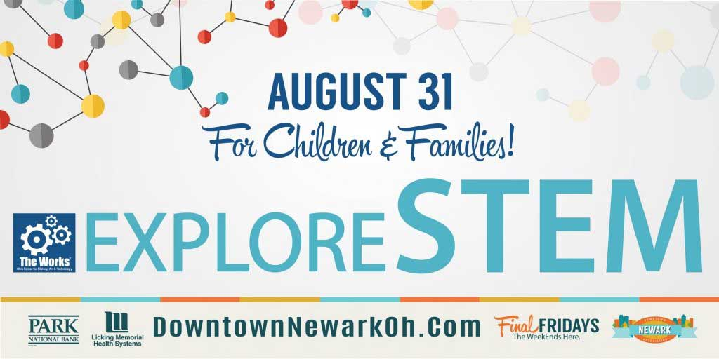 FINAL FRIDAY'S: Explore Stem at The Works
